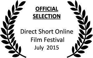 Direct Online Short Festival Offical Selection Laurel July 2015